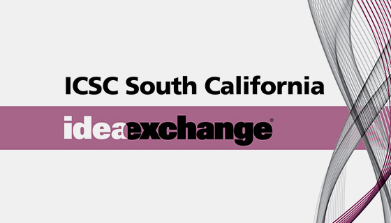 ICSC Southern California Idea Exchange